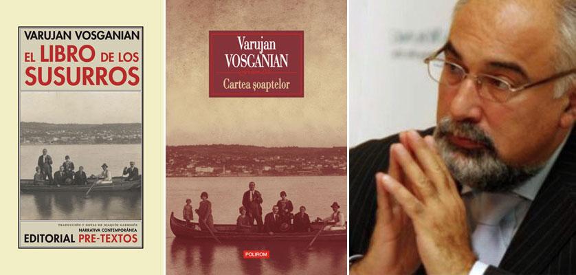 """""""Cartea şoaptelor"""" de Varujan Vosganian, în Argentina"""
