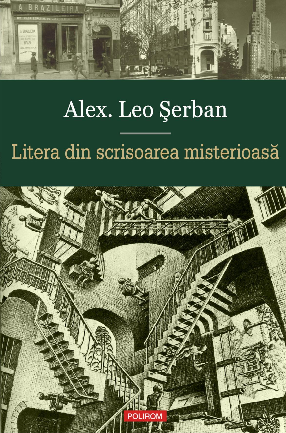 Alex. Leo Şerban și misterele epistolare