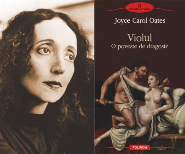 Joyce Carol Oates, una dintre favoritele Nobelului literar 2011, apare la Polirom