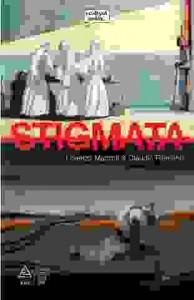 Stigmata – un roman grafic impresionant
