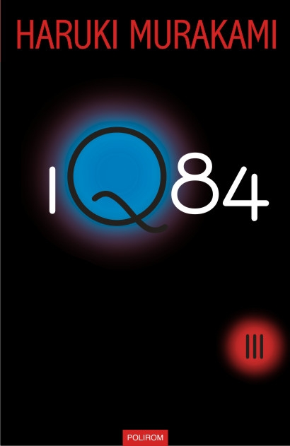 1Q84. A venit şi volumul trei