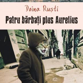"""Romanul """"Patru bărbați plus Aurelius"""" de Doina Ruști va fi tradus în Italia"""