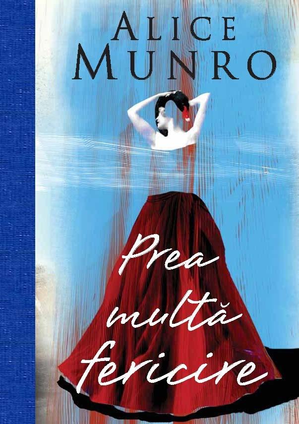 Scurtele povestiri lungi ale canadiencei Munro