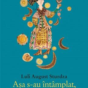 """Un nou volum la Humanitas: """"Aşa s-au întâmplat, aşa le-am însemnat"""" de Luli August Sturdza"""