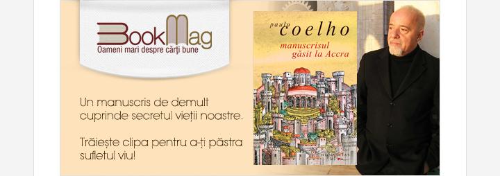 """Paulo Coelho despre cel mai recent volum al său, """"Manuscrisul găsit la Accra"""""""