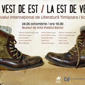 """Prima ediție a Festivalului Internațional de Literatură de la Timișoara """"La Vest de Est / La Est de Vest"""""""