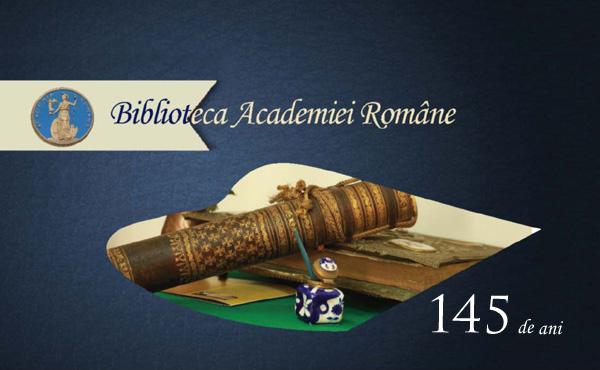 Biblioteca Academiei Române la 145 de ani  Noaptea porţilor deschise