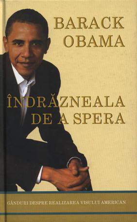 Îndrăzneala de a spera: Barack Obama