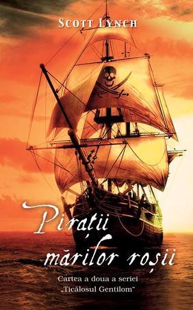 Piraţi, jafuri şi comploturi