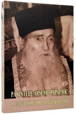 Părintele Arsenie Papacioc. O clipă inima mi se făcuse cer