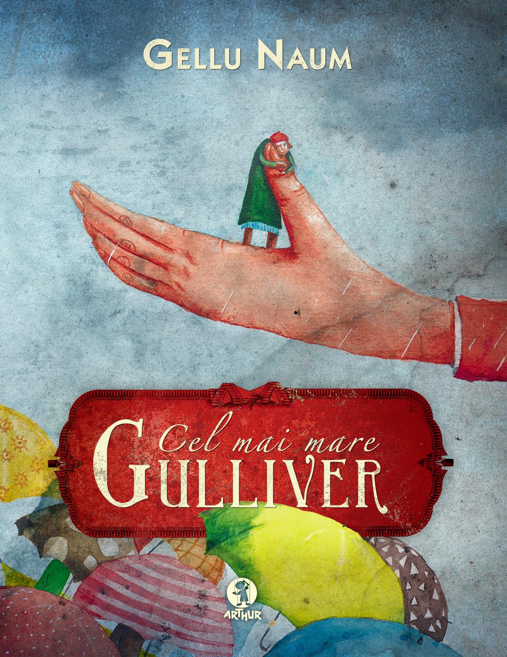 Cel mai mare Gulliver, de Gellu Naum. Prima republicare după 55 de ani