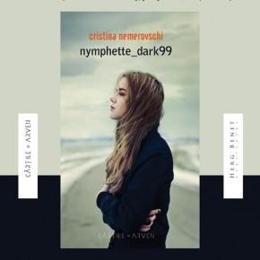 """Lansare """"nymphette_dark99"""" de Cristina Nemerovschi, în Panic! Club"""