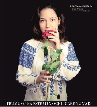 """""""Frumuseţea este şi în ochii care nu văd"""", o campanie dedicată nevăzătorilor"""