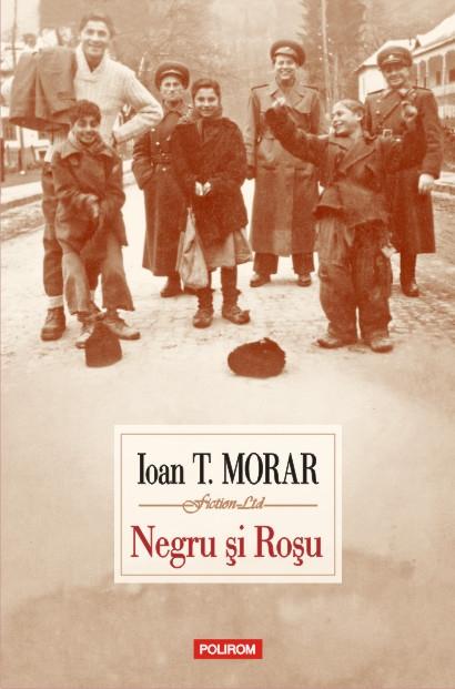 """Întîlniri cu cititorii: """"Negru şi Roşu"""" de Ioan T. Morar"""