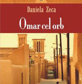 Omar cel orb – între zoroastrism și prezent