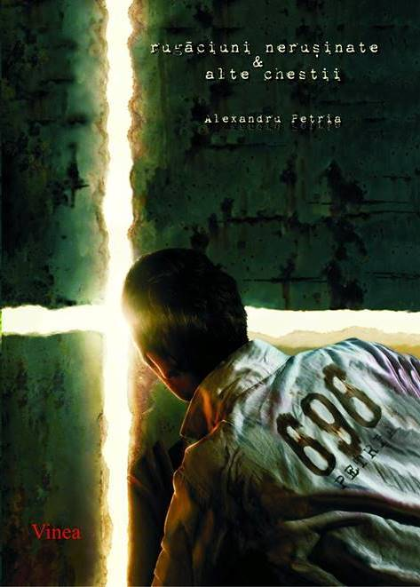 Rugăciunile nerușinate ale lui Alexandru Petria