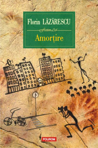 """Romanul """"Amorţire"""", de Florin Lăzărescu, va apărea în China"""