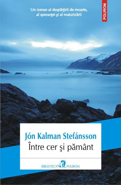 Jón Kalman Stefánsson – un nou autor islandez important la Polirom
