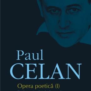 Prima ediție integrală a operei poetice semnate de Paul Celan, la Polirom!