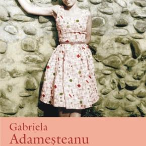 """Lansare: """"Drumul egal al fiecărei zile"""", de Gabriela Adameşteanu"""