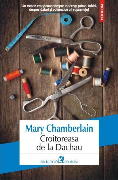 Un roman tulburător: Croitoreasa de la Dachau, de Mary Chamberlain