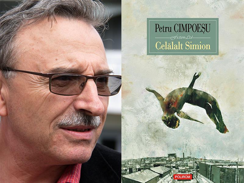 """""""Celălalt Simion"""" de Petru Cimpoeşu, o poveste de un umor necruţător"""