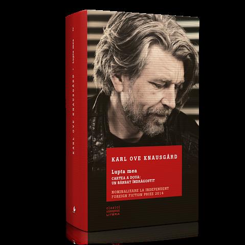 """Karl Ove Knausgård, """"Un bărbat îndrăgostit"""""""