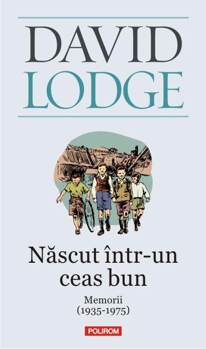 Născut într-un ceas bun, ajuns un scriitor excepțional: David Lodge