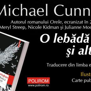 """O carte fermecătoare: """"O lebădă sălbatică şi alte poveşti"""" de Michael Cunningham"""