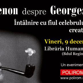 John Simenon despre Georges Simenon. Întîlnire cu fiul celebrului și îndrăgitului creator al lui Maigret