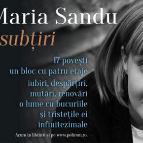 Ana-Maria Sandu și fluiditatea intimității