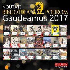 Noutăți Biblioteca Polirom la Gaudeamus 2017