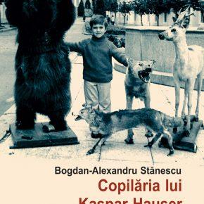 """Bogdan-Alexandru Stănescu, Premiul Radio România Cultural pentru """"Copilăria lui Kaspar Hauser"""""""