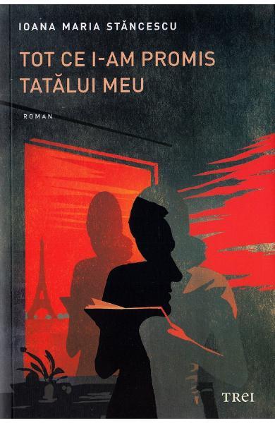 """""""Tot ce i-am promis tatălui meu"""" – romanul care te ajută să te redescoperi"""