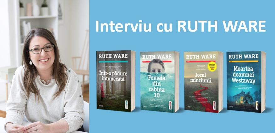 Ruth Ware, de la thriller junkie la cea mai bună autoare britanică de crime & mystery